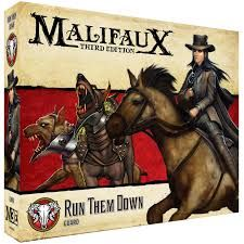 Run Them Down - Malifaux 3ed