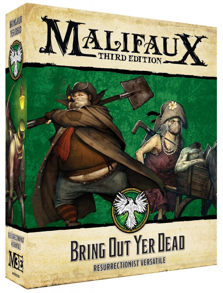 Bring Out Yer Dead - Malifaux 3e