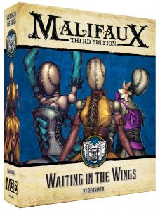 Waiting in the Wings - Malifaux 3ed